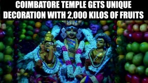 Amman temple in Coimbatore decorated with 2,000 kg of fruits